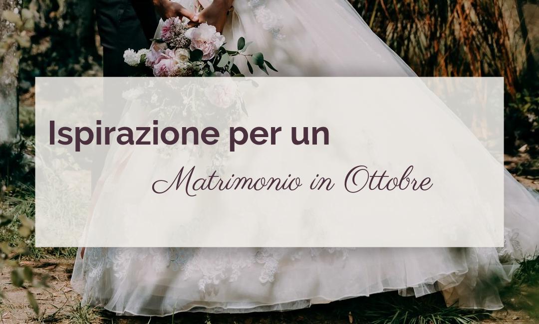 Fall in Love – Ispirazione per un Matrimonio in Ottobre