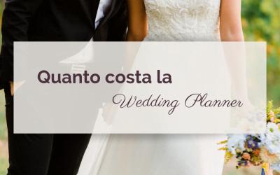 Quanto costa la Wedding Planner