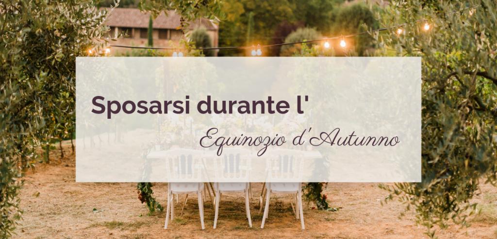 Sposarsi durante l'Equinozio d'Autunno©righeepois