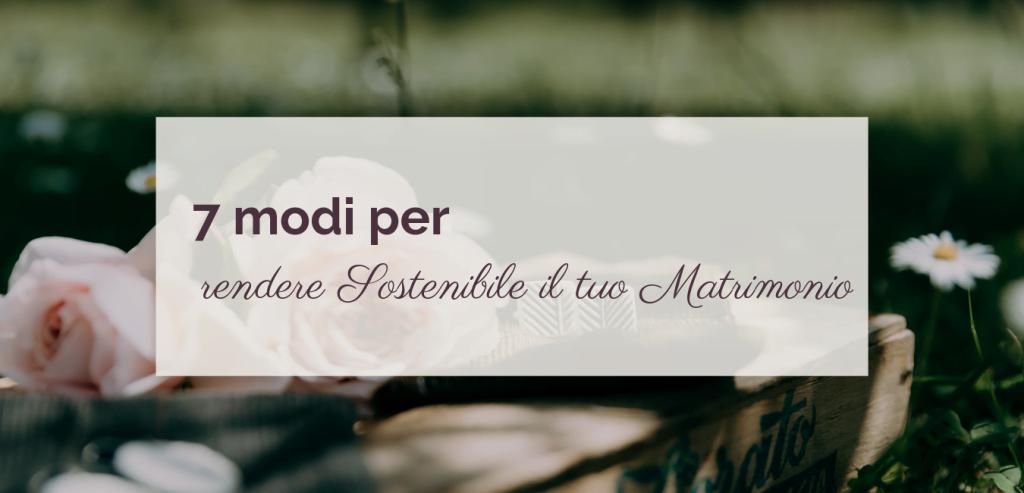 7modi per rendere sostenibile il matrimonio © righeepois