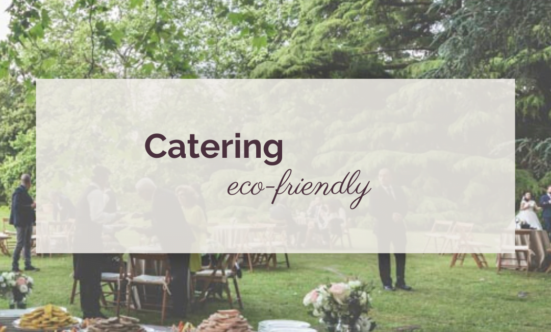 Catering eco-friendly