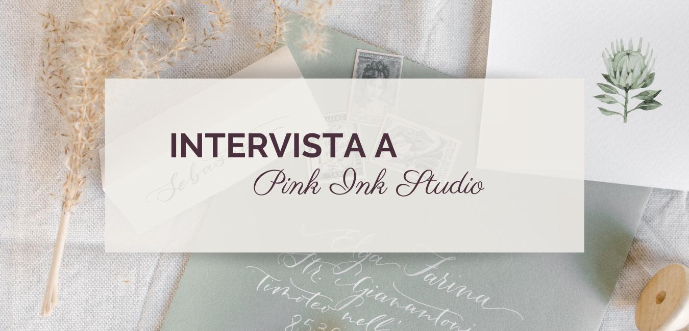 Intervista a Pink Ink Studio©righeepois