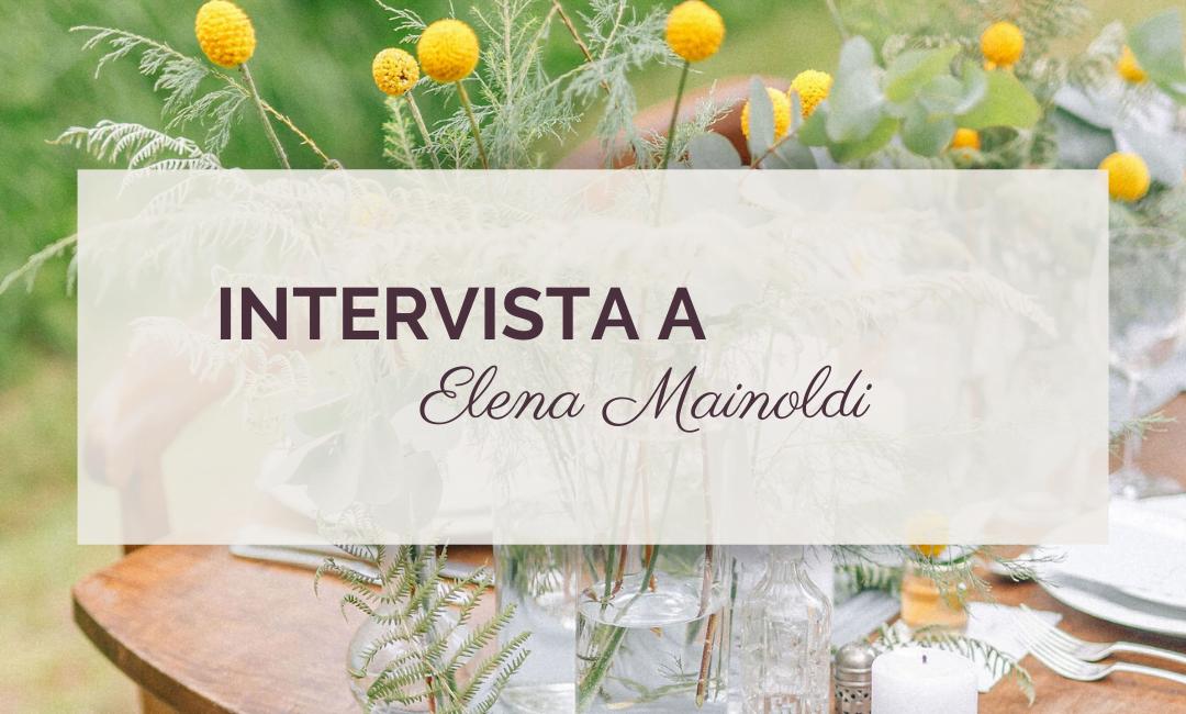 Green Vendors: intervista a Elena Mainoldi